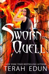 Sworn To Quell: Courtlight #10