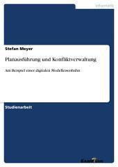 Planausführung und Konfliktverwaltung: Am Beispiel einer digitalen Modelleisenbahn