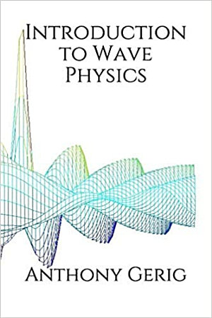Introduction to Wave Physics