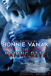 The Mating Rite (Big Beautiful Werewolf): Werewolves of Montana Book 4
