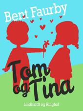 Tom og Tina