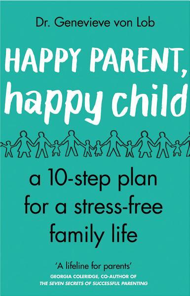 Happy Parent  Happy Child
