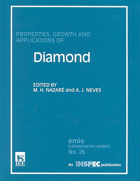 Download Properties  Growth and Applications of Diamond Book