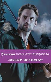 Harlequin Romantic Suspense January 2015 Box Set: Undercover Hunter\High-Stakes Playboy\Bayou Hero\The Eligible Suspect