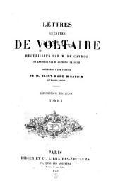 Lettres inédites: receuillies par m. de Cayrol et annotées, Volume1