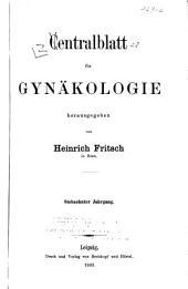 Zentralblatt für Gynäkologie: Band 17