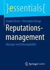 Reputationsmanagement: Manager und Führungskräfte