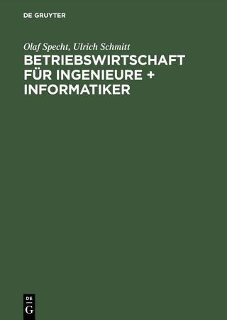 Betriebswirtschaft f  r Ingenieure   Informatiker PDF