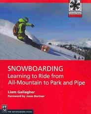 Snowboarding  Learning to Ride from All Mountain to Park PDF