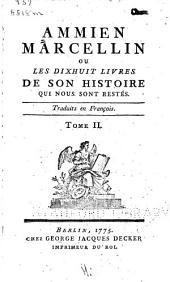 Ammien Marcellin: ou les dixhuit livres de son histoire qui nous sont restés, Volume2