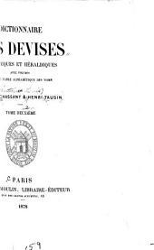 Dictionnaire Des Devises Historiques Et Héraldiques: Avec Figures Et Une Table Alphabétique Des Noms, Volume 2