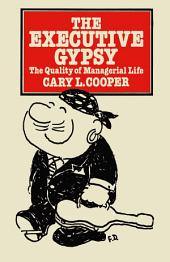 The Executive Gypsy: The Quality of Managerial Life