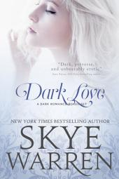 Dark Love: A Dark Romance Boxed Set