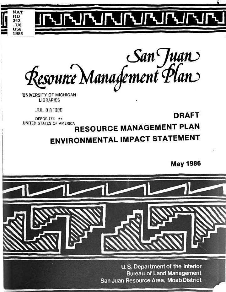 Draft Resource Management Plan and Environmental Impact Statement for the San Juan Resource Area, Moab District, Utah