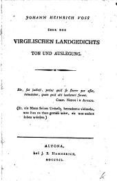 Johann Heinrich Voss über des Virgilischen Landgedichts Ton und Auslegung