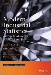 Modern Industrial Statistics: with applications in R, MINITAB and JMP, Edition 2