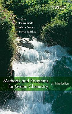 Methods and Reagents for Green Chemistry PDF