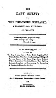 The Last Shift  Or the Prisoners Released  a Dramatic Piece  with Songs in Two Acts PDF