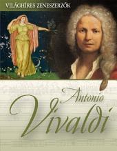 Antonio Vivaldi: Világhíres zeneszerzők