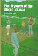 The Mystery of the Stolen Boxcar (The Boxcar Children Mysteries #49)
