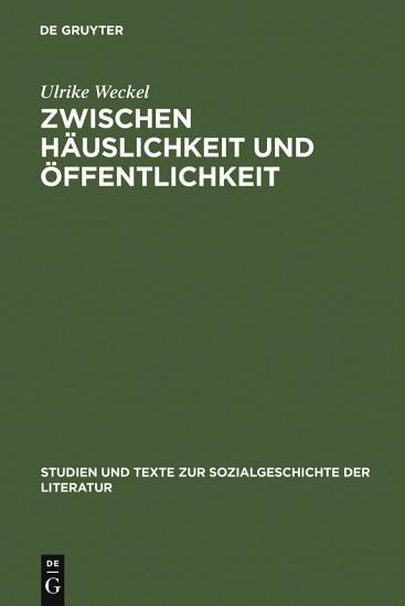 Zwischen H  uslichkeit und   ffentlichkeit PDF