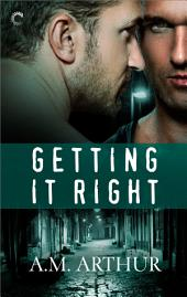 Getting It Right: A friends-to-lovers romance