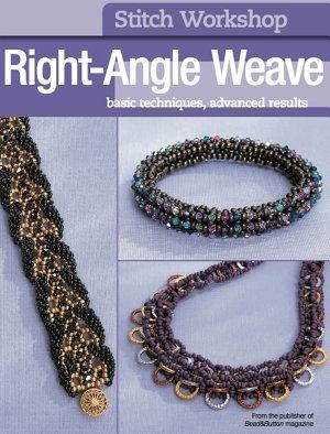 Stitch Workshop  Right Angle Weave PDF