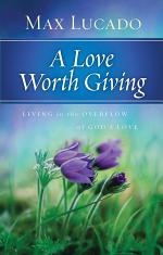 A Love Worth Giving Deluxe Edition