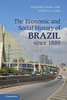 The Economic and Social History of Brazil since 1889 PDF