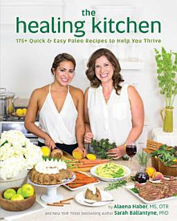 The Healing Kitchen Book