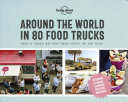 Around the World in 80 Food Trucks   Lonely Planet PDF