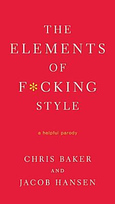 The Elements of F cking Style