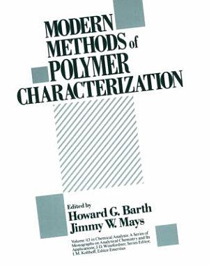 Modern Methods of Polymer Characterization