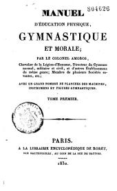 Manuel de l'éducation physique, gymnastique et morale