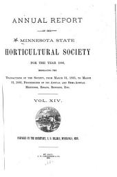 Annual Report of the Minnesota State Horticultural Society: For the Year ..., Volume 14