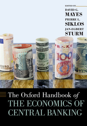The Oxford Handbook of the Economics of Central Banking PDF