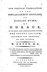 A New and Poetical Translation of All the Odes of Horace. By William Green, M.D.