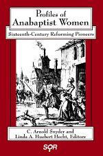 Profiles of Anabaptist Women