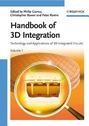 Handbook of 3D Integration  Volume 1 PDF