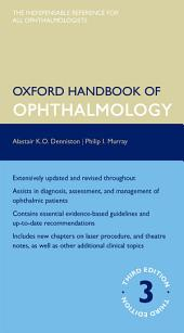 Oxford Handbook of Ophthalmology: Edition 3