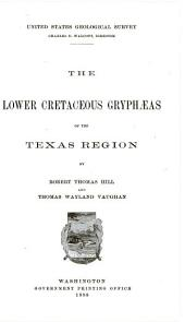 The Lower Cretaceous Gryphæas of the Texas Region