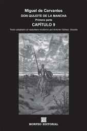 DON QUIJOTE DE LA MANCHA. CAPÍTULOS ESCOGIDOS. Capítulo 9 (texto adaptado al castellano moderno por Antonio Gálvez Alcaide)