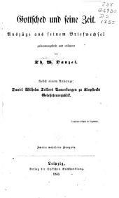 Gottsched und seine Zeit: Auszüge aus seinem Briefwechsel