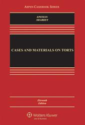 Cases and Materials on Torts: Edition 11