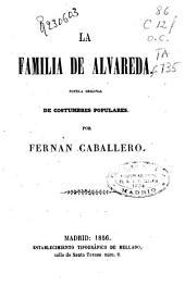 La familia de Alvareda: novela original de costumbres populares, Volumen 1;Volumen 3