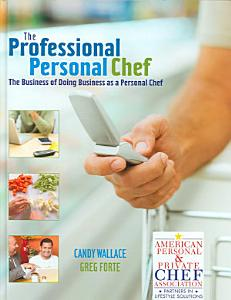 The Professional Personal Chef Book