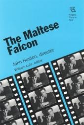 The Maltese Falcon: John Huston, Director