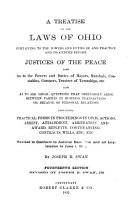 A Treatise on the Laws of Ohio Pertaining to the Powers and Duties of and Practice and Procedure Before Justices of the Peace PDF