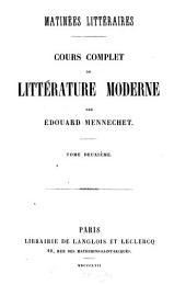 Matinées littéraires: cours complet de littérature moderne, Volume2