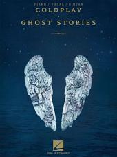 Coldplay - Ghost Stories Songbook